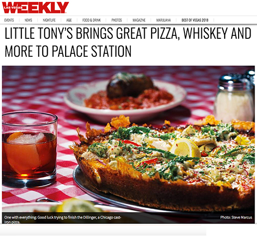 Las Vegas Weekly - LITTLE TONY'S BRINGS GREAT PIZZA, WHISKEY, AND MORE TO PALACE ST