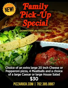 Family Pickup Special - extra large 20-inch cheese or pepperoni pizza, 4 meatballs and lathe Caesar or House salad, $30 - call 702-385-0887